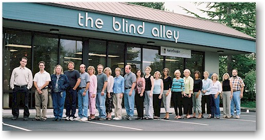 In September 1988 Blind Alley moved across the parking lot from our original location with 2700 square feet to our present location and we now occupy nearly 7500 square feet of retail showroom, Hunter Douglas Gallery, office, warehouse and manufacturing space.