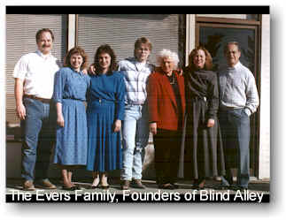 The Evers Family, Founders of Blind Alley in 1984